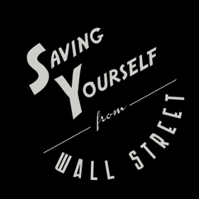 Saving Yourself From Wall Street